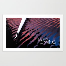 The Art Of Rowing Art Print