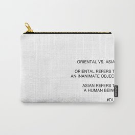 Oriental vs. Asian  Carry-All Pouch