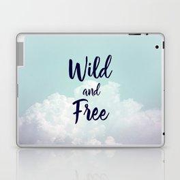 Wild and Free... Laptop & iPad Skin