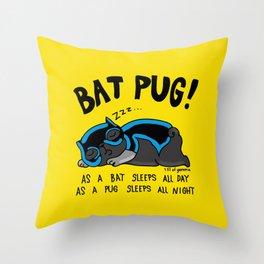 Black Bat Pug! Throw Pillow
