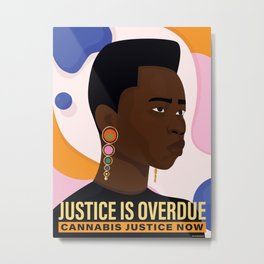 Justice Is Overdue Metal Print