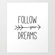 Follow Your Dreams Arrow Quote Art Print