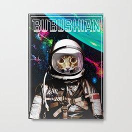 SPACE BUBUSHIAN Metal Print