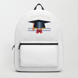 Graduation - I Graduated Can I Go Back To Bed Now Backpack