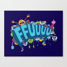 FFUUUU Canvas Print