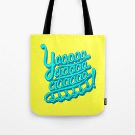 YAAASSS Tote Bag