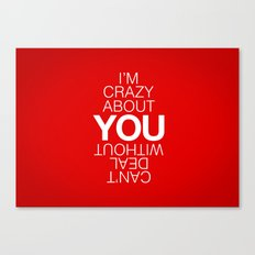 Crazy Canvas Print