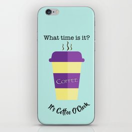 Coffee O'Clock iPhone Skin