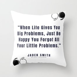 7  |  Jaden Smith Quotes | 190904 Throw Pillow