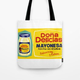 DONA DELICIA MAYONESA Tote Bag