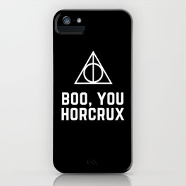 Boo You Horcrux iPhone Case