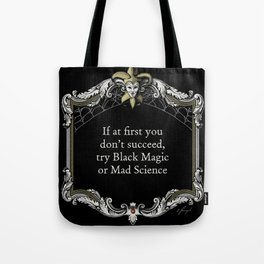 "The Goblin Market: ""Quitters Never Win"" Tote Bag"