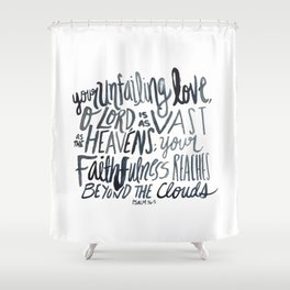 Psalm 36:5 Shower Curtain