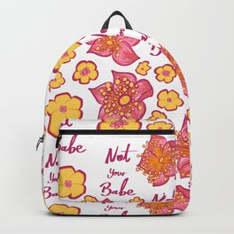 Pink and Yellow Floral 'Not Your Babe' print Backpack