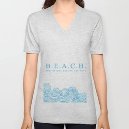 BEACH- Best escape anyone can have - Mix & Match with Simplicity of Life Unisex V-Neck