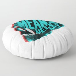 BY ANY MEANS NECESSARY Floor Pillow