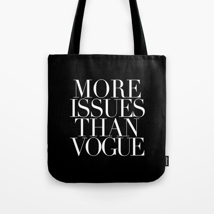 MORE ISSUES Tote Bag