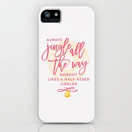 Half-Assed Jingles iPhone Case