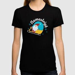 Namasleigh Santa Claus Sleigh Christmas Gift T-shirt