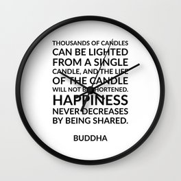 Thousands of candles - Buddha quote on happiness Wall Clock