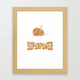 Crocheters Superpower Funny Crochet Gifts  Framed Art Print
