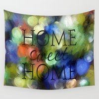 home sweet home Wall Tapestries featuring Home Sweet Home by ThePhotoGuyDarren