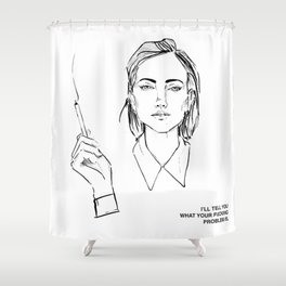 I'LL TELL YOU Shower Curtain