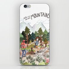 Take Me to the Mountains iPhone Skin