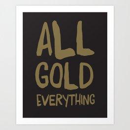All gold! Art Print