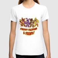 fnaf T-shirts featuring Freddy Fazbear & Friends by Silvering