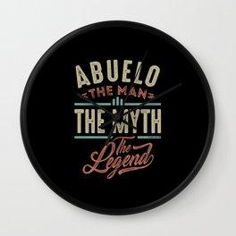 Abuelo The Myth The Legend Wall Clock