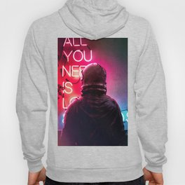 All You Need Hoody