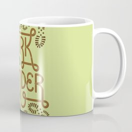Work Hard Wander Often Coffee Mug