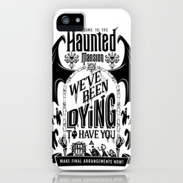Haunted Mansion: Dying To Have You iPhone Case
