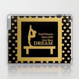 Gymnastics-Gold and Black Live your Dream Design Laptop & iPad Skin