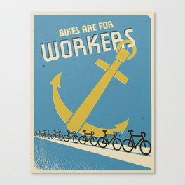 """""""Bikes Are For Workers"""" Canvas Print"""