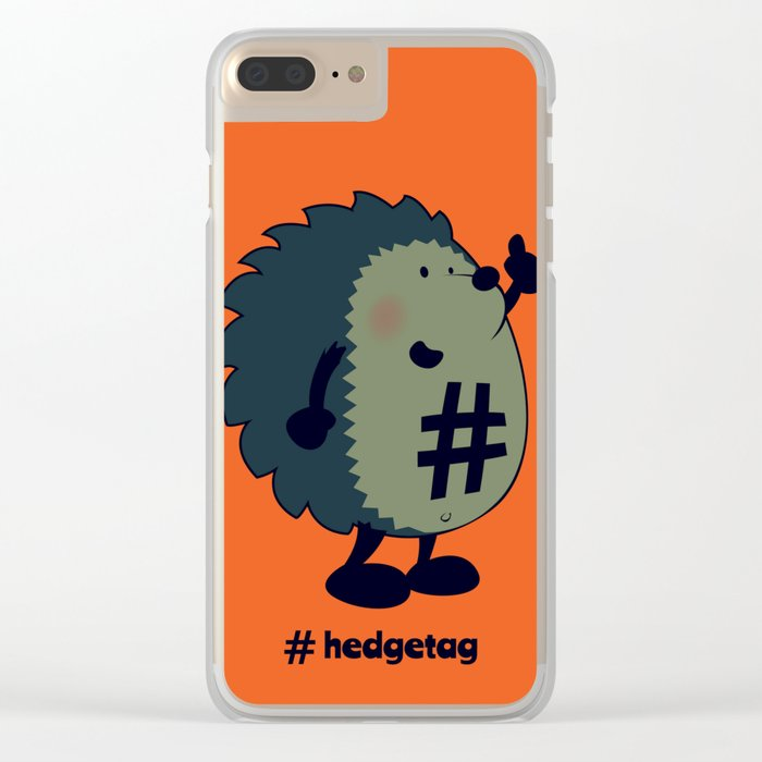 Don't forget the hedgetag! Clear iPhone Case