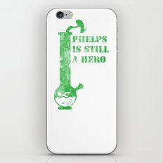 Phelps is a still a hero iPhone & iPod Skin