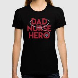 Dad Nurse Hero With Stethoscope 1 T-shirt