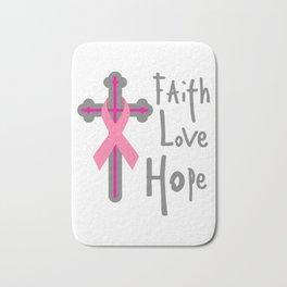 Faith Love Hope Breast Cancer Awareness Gift Bath Mat