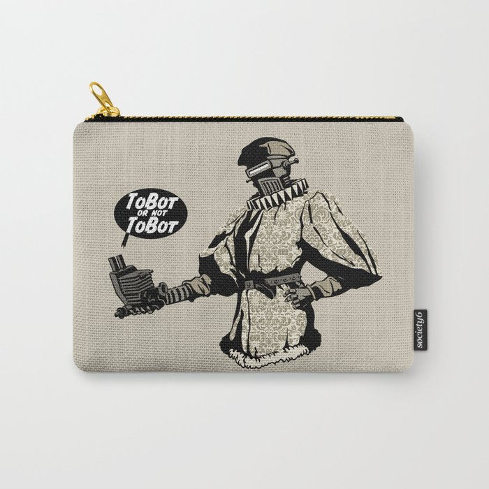 To Bot Or Not To Bot Carry-All Pouch