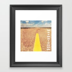 Any Place Worth Going Framed Art Print