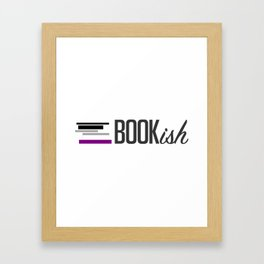 Asexual, Bookish, and Proud Framed Art Print