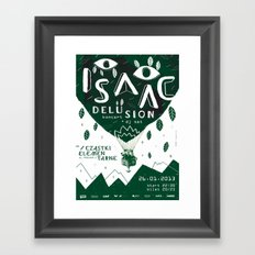 ISAAC DELUSION Framed Art Print