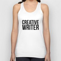 writer Tank Tops featuring CREATIVE WRITER by Creative Adventures