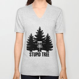 Disc Golf Stupid Tree graphic I Men Women Kids Gift Unisex V-Neck