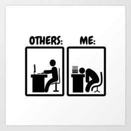 Workaholic Stickman Office Humor Art Print
