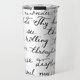 How Great Thou Art. Travel Mug