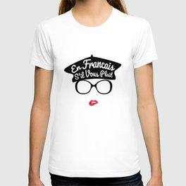 En Francais S'il Vous Plait - French Woman Beret Red Lips T-shirt