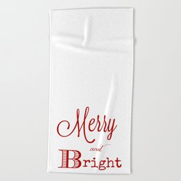 Merry and bright Christmas Beach Towel